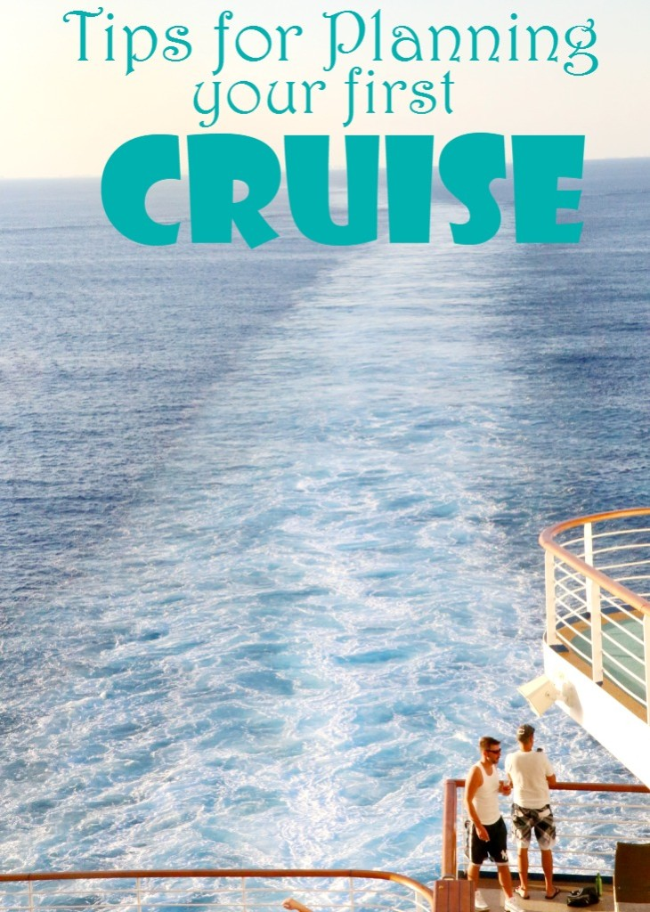 Planning Correctly For Your First Cruise